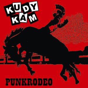 Kudy kam - punk rodeo