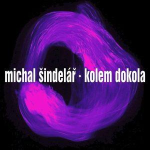 Michal Šindelář: Kolem do kola